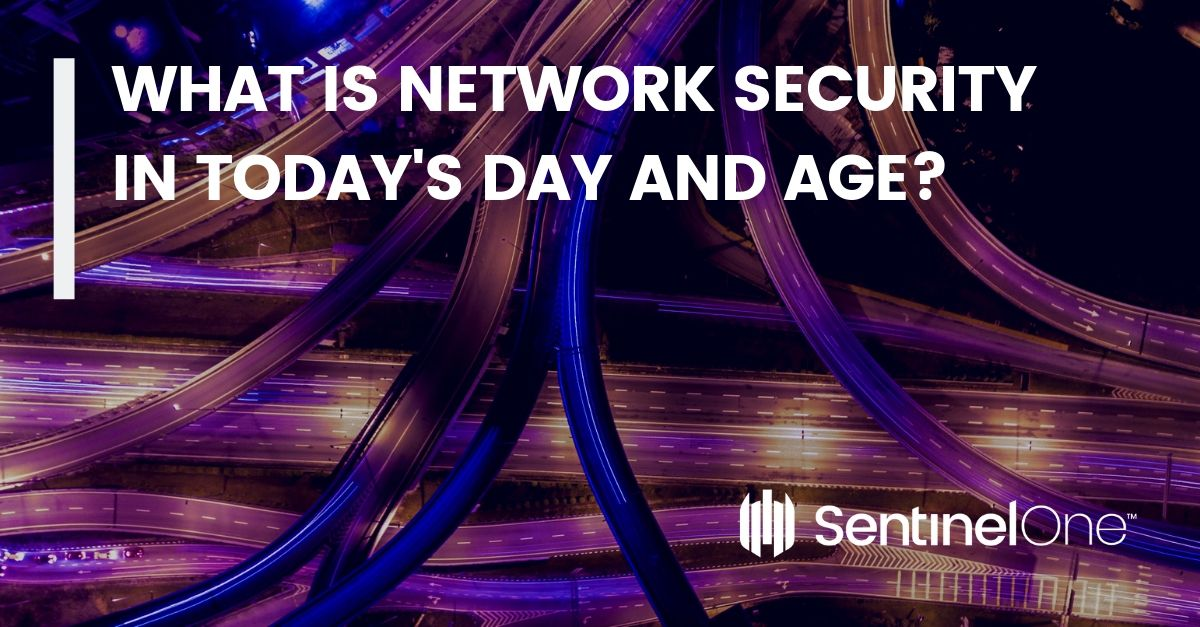 What is Network Security in Today's Day and Age_ (1)