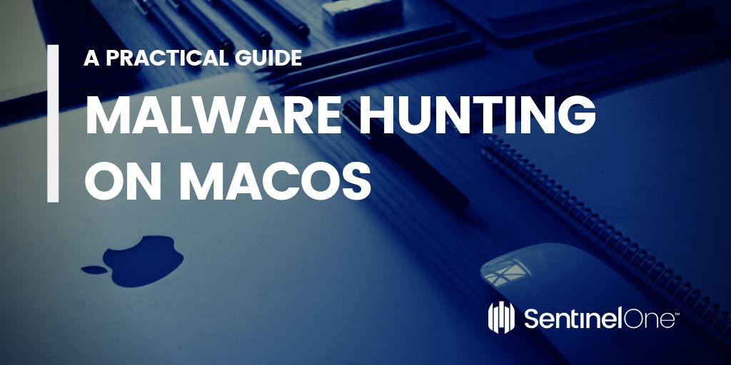 image of malware hunting on macos